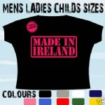 MADE IN IRELAND IRISH T-SHIRT ALL SIZES